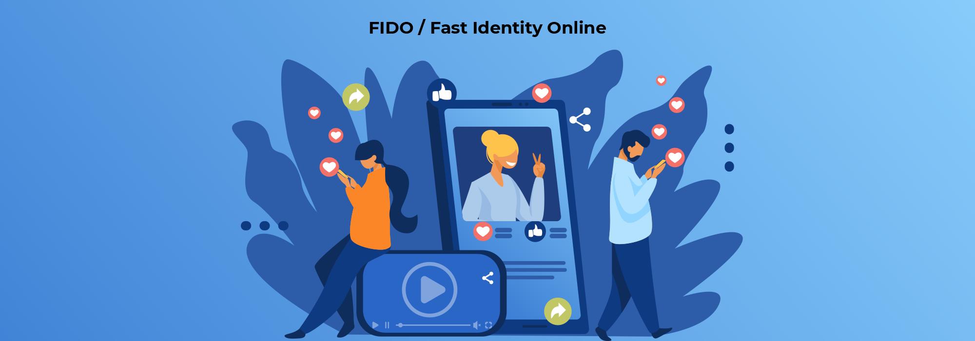 FIDO / Fast IdentityOnline
